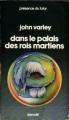 Couverture Dans le palais des rois martiens Editions Denoël (Présence du futur) 1979