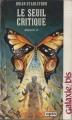 Couverture Daedalus, tome 2 : Le seuil critique Editions Opta (Galaxie/bis) 1986