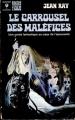 Couverture Le carrousel des maléfices Editions Marabout 1964
