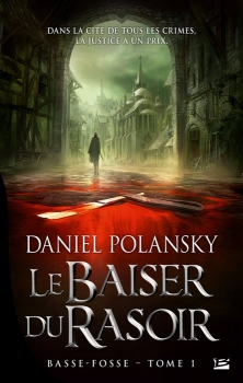 Couverture Basse-Fosse, tome 1 : Le Baiser du Rasoir