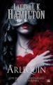 Couverture Anita Blake, tome 15 : Arlequin Editions Bragelonne 2012