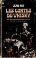 Couverture Les contes du whisky, suivi de La croisières des ombres Editions Marabout 1965