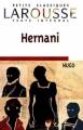 Couverture Hernani Editions Larousse (Petits classiques) 2004