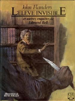 Couverture L'éléve invisible et autres enquêtes de Edmund Bell
