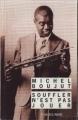 Couverture Souffler n'est pas jouer Editions Rivages (Noir) 2000