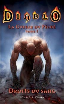 Couverture Diablo : La Guerre du Péché, tome 1 : Droits du sang