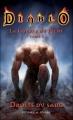 Couverture Diablo : La Guerre du Péché, tome 1 : Droits du sang Editions Panini (Books) 2010