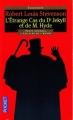 Couverture L'étrange cas du docteur Jekyll et de M. Hyde / L'étrange cas du Dr. Jekyll et de M. Hyde / Docteur Jekyll et mister Hyde / Dr. Jekyll et mr. Hyde Editions Pocket (Classiques) 2007