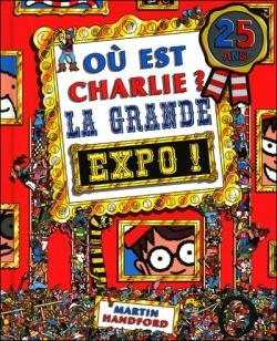 Couverture Où est Charlie ? : La grande expo !