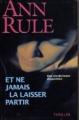 Couverture Et ne jamais la laisser partir Editions Succès du livre 2002
