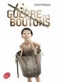 Couverture La guerre des boutons Editions Le Livre de Poche (Jeunesse) 2011