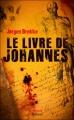 Couverture Le Livre de Johannes Editions 2012