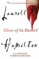 Couverture Anita Blake, tome 03 : Le cirque des damnés Editions Berkley Books 2007