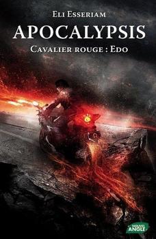 Couverture Apocalypsis, tome 2 : Cavalier Rouge : Edo