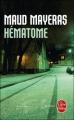 Couverture Hématome Editions Le Livre de Poche (Thriller) 2010