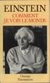 Couverture Comment je vois le monde Editions Flammarion (Champs) 1989