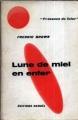 Couverture Lune de miel en enfer Editions Denoël (Présence du futur) 1964