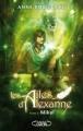 Couverture Les Ailes d'Alexanne, tome 2 : Mikal Editions Michel Lafon (Jeunesse) 2012