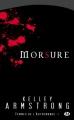 Couverture Femmes de l'Autremonde, tome 01 : Morsure Editions Bragelonne 2010