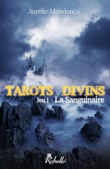 Couverture Tarots Divins, tome 1 : La Sanguinaire
