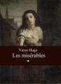 Couverture Les Misérables (3 tomes), tome 1 Editions L'Aventurine (Classiques Universels) 2000