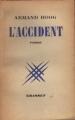 Couverture L'accident Editions Grasset 1947