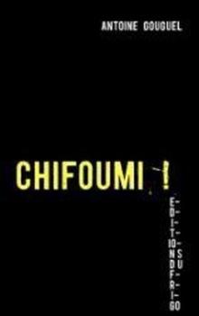 Couverture Chifoumi!
