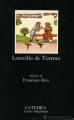 Couverture La vie de Lazarillo de Tormes Editions Catedra (Letras Hispánicas ) 1995