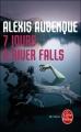 Couverture River Falls, tome 1 : 7 jours à River Falls Editions Le Livre de Poche (Thriller) 2010