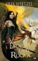 Couverture Les dragons de la cité rouge Editions Bragelonne 2011