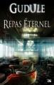 Couverture Repas éternel Editions Bragelonne 2011
