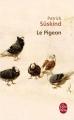 Couverture Le pigeon Editions Le Livre de Poche 2009