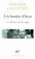 Couverture À la lumière d'hiver Editions Gallimard  (Poésie) 1997