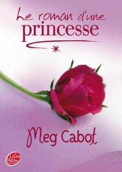 Couverture Journal d'une Princesse / Journal de Mia, princesse malgré elle, tome 4.5 : Le roman d'une princesse
