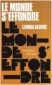 Couverture Le monde s'effondre / Tout s'effondre Editions Présence Africaine 2000