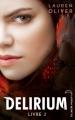 Couverture Delirium, tome 2 : Pandemonium Editions Hachette (Black moon) 2012