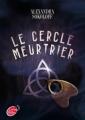 Couverture Le cercle meurtrier Editions Le Livre de Poche (Jeunesse) 2012
