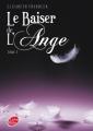 Couverture Le baiser de l'ange, tome 2 : Soupçons Editions Le Livre de Poche (Jeunesse) 2012