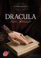 Couverture Dracula, mon amour Editions Le Livre de Poche (Jeunesse) 2012