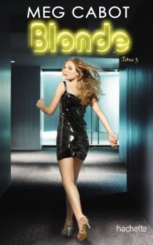 Couverture Blonde, tome 3 : Eternellement blonde