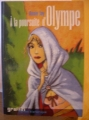 Couverture A la poursuite d'Olympe Editions France Loisirs (Graffiti) 2004