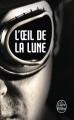 Couverture Bourbon kid, tome 2 : L'oeil de la lune Editions Le livre de poche (Thriller) 2012