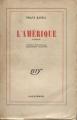 Couverture L'Amérique / Amerika ou Le disparu Editions Gallimard  (Blanche) 1946