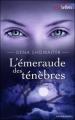Couverture Les seigneurs de l'ombre, tome 03 : L'émeraude des ténèbres Editions Harlequin (Best sellers - Paranormal) 2010