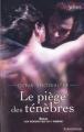 Couverture Les seigneurs de l'ombre, tome 04 : Le piège des ténèbres Editions Harlequin (Best sellers - Paranormal) 2010