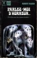 Couverture Parlez-moi d'horreur... ne dites pas des choses tendres ! Editions Marabout 1973