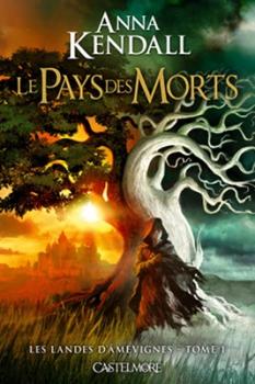 Couverture Les Landes d'Âmevignes, tome 1 : Le Pays des Morts