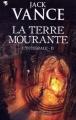 Couverture La Terre Mourante, intégrale, tome 2 Editions Pygmalion (Fantasy) 2011