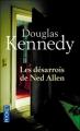 Couverture Les Désarrois de Ned Allen Editions Pocket 2011
