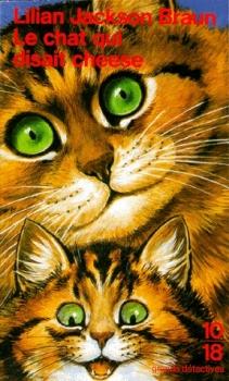 [Lilian Jackson Braun] Jim Qwilleran Feline Whodunnit Tome 18 : Le chat qui disait cheese Couv25350991